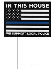 I Support My Local Police YS 24x18 Yard Sign front