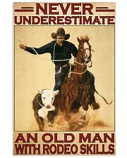 Rodeo never underestimate an old man 11x17 Poster front