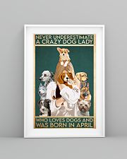 Dog Crazy Dog Lady Born In April 11x17 Poster lifestyle-poster-5