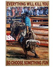Rodeo Bull Riding Every Thing 11x17 Poster front