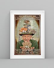 Mushroom Never Under Estimate An Old Man PDN-DQH 11x17 Poster lifestyle-poster-5