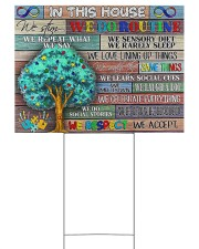 Autism In This House YS 24x18 Yard Sign back