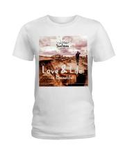 Love and life beautiful Ladies T-Shirt thumbnail