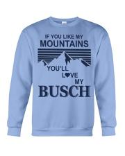 Funny if you like my moutains Crewneck Sweatshirt tile