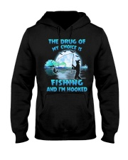 Fishing the drug of my choice Hooded Sweatshirt tile