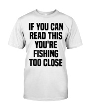 Fishing if you can read this Classic T-Shirt tile
