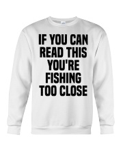 Fishing if you can read this Crewneck Sweatshirt front
