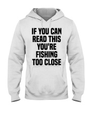 Fishing if you can read this Hooded Sweatshirt tile