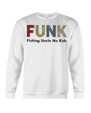 Fishing Uncle No kids Crewneck Sweatshirt front