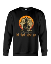 Let That Shit Go Yoga Buddha Crewneck Sweatshirt thumbnail