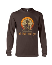 Let That Shit Go Yoga Buddha Long Sleeve Tee thumbnail