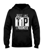 Just The Tip I Promise Gun T-Shirt Hooded Sweatshirt thumbnail
