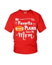 My Favorite Player Calls Me Mom T-Shirt  Youth T-Shirt thumbnail