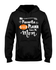 My Favorite Player Calls Me Mom T-Shirt  Hooded Sweatshirt thumbnail