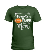 My Favorite Player Calls Me Mom T-Shirt  Ladies T-Shirt thumbnail