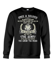 Once A Soldier Always A Soldier Crewneck Sweatshirt thumbnail