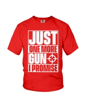Just One More Gun  I Promise Youth T-Shirt thumbnail