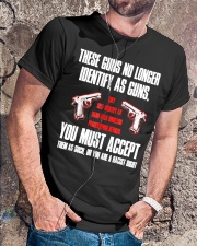 These Guns No Longer Identify As Guns  Classic T-Shirt lifestyle-mens-crewneck-front-4
