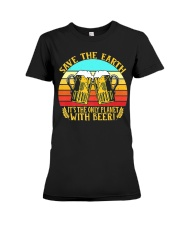 Save The Earth Its The Only Planet With Beer Premium Fit Ladies Tee thumbnail