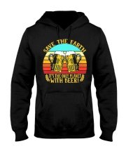Save The Earth Its The Only Planet With Beer Hooded Sweatshirt thumbnail
