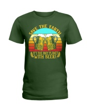 Save The Earth Its The Only Planet With Beer Ladies T-Shirt thumbnail