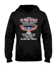 I am an Air Force Veteran T-shirt Hooded Sweatshirt thumbnail