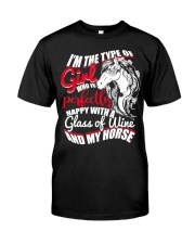 Happy With A Glass Of Wine And My Horse T Shirt Classic T-Shirt front