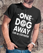 One Dog Away From An Intervention T-Shirt Classic T-Shirt lifestyle-mens-crewneck-front-4