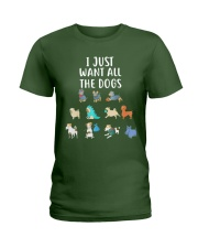 I Just Want All The Dogs T-Shirt Ladies T-Shirt thumbnail