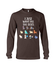 I Just Want All The Dogs T-Shirt Long Sleeve Tee thumbnail