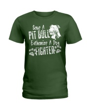Save A Pitbull Euthanize A Dog Fighter Ladies T-Shirt thumbnail