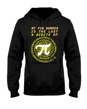 My Pin Number Is The Last 4 Digits Of Pi Number Hooded Sweatshirt thumbnail