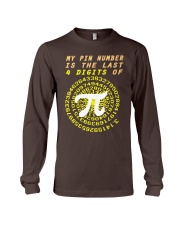My Pin Number Is The Last 4 Digits Of Pi Number Long Sleeve Tee thumbnail