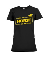Horse Lover T Shirt May The Horse Be With You Premium Fit Ladies Tee thumbnail