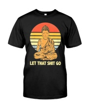 Let That Shit Go Buddha Vintage Classic T-Shirt front