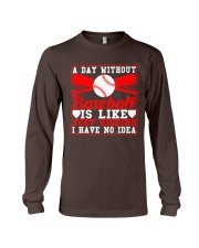 A Day Without Basebal  T-Shirt Long Sleeve Tee thumbnail