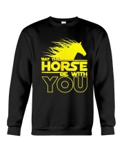May The Horse Be With U You Crewneck Sweatshirt thumbnail