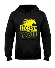 May The Horse Be With U You Hooded Sweatshirt thumbnail