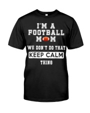 I'm a Football Mom  Classic T-Shirt front