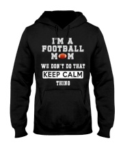 I'm a Football Mom  Hooded Sweatshirt thumbnail
