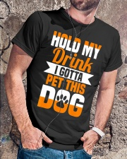 Hold My Drink I Gotta Pet This Dog T-Shirt Classic T-Shirt lifestyle-mens-crewneck-front-4