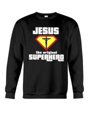 Jesus the Original Superhero T-Shirt  Crewneck Sweatshirt thumbnail