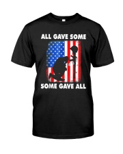 All Gave Some Some Gave All T-Shirt  Classic T-Shirt front