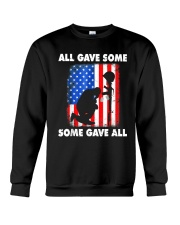All Gave Some Some Gave All T-Shirt  Crewneck Sweatshirt thumbnail