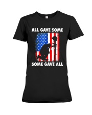 All Gave Some Some Gave All T-Shirt  Premium Fit Ladies Tee thumbnail