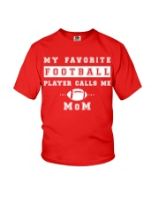 My Favorite Football Player Calls Me Mom  Youth T-Shirt thumbnail