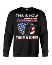 This Is How Americans Take A Knee T-Shirt  Crewneck Sweatshirt thumbnail