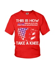 This Is How Americans Take A Knee T-Shirt  Youth T-Shirt thumbnail