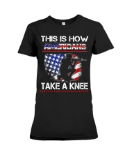 This Is How Americans Take A Knee T-Shirt  Premium Fit Ladies Tee thumbnail