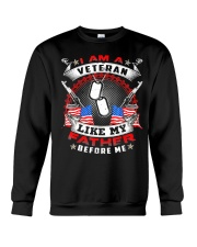 i am a veteran like my father before me shirt Crewneck Sweatshirt thumbnail